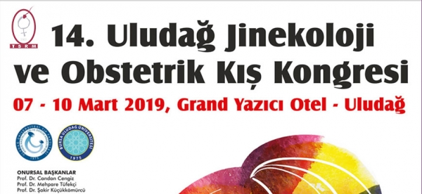 07-10 March 2019 - 14. Uludağ Gynecology and Obstetric Winter Congress