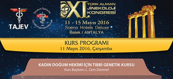 11-15 May - TAJEV 2016 – Medical Genetics Training for Physicians