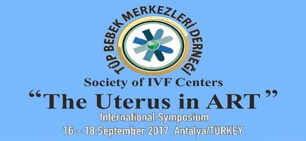 16-18 September 2017 The Uterus in ART - ANTALYA